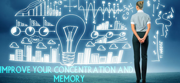 Improve Your Concentration and Memory